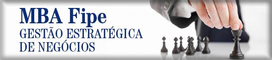 MBA Fipe - Gestão Estratégica de Negócios